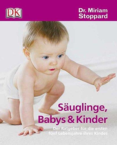 suglinge-babys-und-kinder-der-ratgeber-fr-die-ersten-fnf-lebensjahre-ihres-kindes