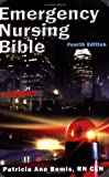 Emergency Nursing Bible, Patricia Ann Bemis, 0967811295