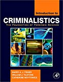 img - for Introduction to Criminalistics: The Foundation of Forensic Science book / textbook / text book