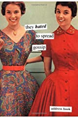 They Hated to Spread Gossip Address Book Paperback