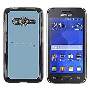 Stuss Case / Funda Carcasa protectora - Blue Baby Quote Message Text Minimalist - Samsung Galaxy Ace 4 G313 SM-G313F