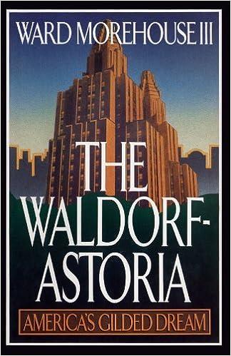 Book Waldorf-Astoria by Ward Morehouse III (2005-01-25)
