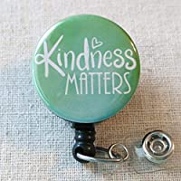 KINDNESS MATTERS Retractable Badge Holder, Inspirational Quote Badge Clip Gift, Employee Recognition Gift, Nursing Student Badge Reel Gift