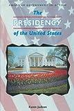 The Presidency of the United States, Karen Judson, 0894905856