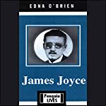 James Joyce | Edna O'Brien