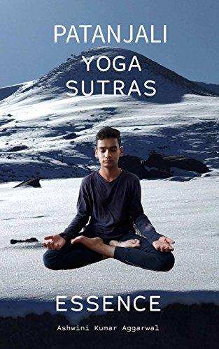 Patanjali Yoga Sutras Essence - Kindle edition by Ashwini ...
