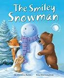 The Smiley Snowman, M. Christina Butler, 1561486965