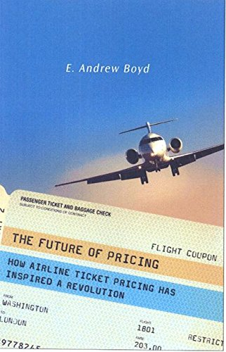 The Future of Pricing: How Airline Ticket Pricing Has Inspired a Revolution