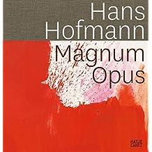 Hans Hofmann: Magnum Opus