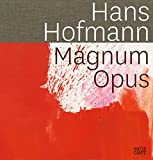 img - for Hans Hofmann: Magnum Opus book / textbook / text book