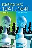 Starting Out: 1d4 & 1e4 (everyman Chess)-John Cox Neil Mcdonald