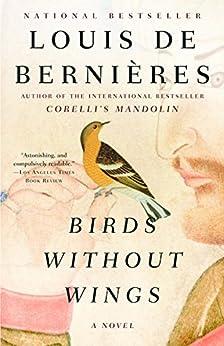 Birds Without Wings by [De Bernieres, Louis]