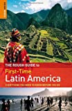 Rough Guide to First-Time Latin America 3rd Edition