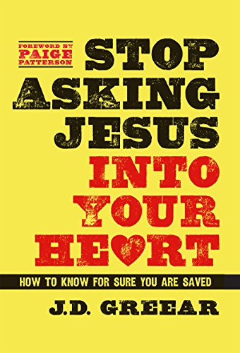 Stop asking jesus into your heart how to know for sure you are stop asking jesus into your heart how to know for sure you are saved by fandeluxe Image collections