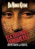 Da Vinci Code : la contre enqu??te