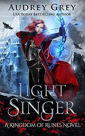 Light Singer: Kingdom of Runes Book 4 eBook: Grey, Audrey: Amazon.ca:  Kindle Store