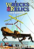 Wrecks & Relics - 24th Edition: The Indispensable Guide to Britain's Aviation Heritage (Wrecks & Relics S)