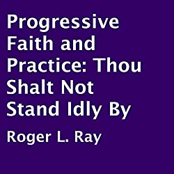 Progressive Faith and Practice