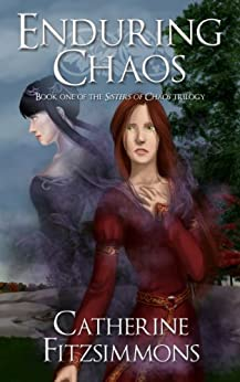 Enduring Chaos (Sisters of Chaos Book 1) by [Fitzsimmons, Catherine]