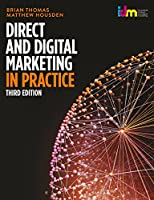 Direct and Digital Marketing in Practice, 3rd Edition Front Cover