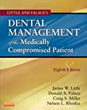 img - for Little and Falace's Dental Management of the Medically Compromised Patient (Little, Dental Management of the Medically Compromised Patient) book / textbook / text book