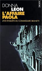 L'Affaire Paola : Une enquête du commissaire Brunetti