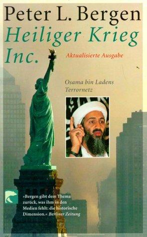 Heiliger Krieg Inc.: Osama bin Ladens Terrornetz