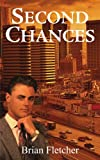 Second Chances, Brian Fletcher, 1414072740