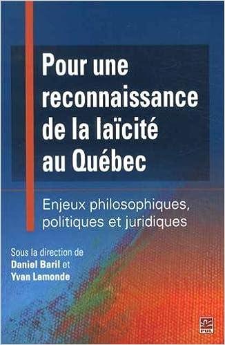 En ligne téléchargement Pour une reconnaissance de la laïcité au Québec : Enjeux philosophiques, politiques et juridiques pdf, epub ebook