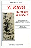 img - for Yi King : Sagesse et Sant  book / textbook / text book