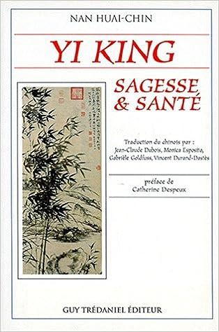 Livres gratuits en ligne Yi King : Sagesse et Santé epub pdf