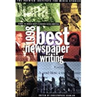 Best Newspaper Writing 1998: Winners - The American Society of Newspaper Editors' Competition