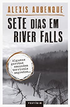 Sete dias em River Falls por [Aubenque, Alexis]