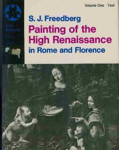 Painting of the High Renaissance in Rome and Florence - Volume One (Text); Volume Two (Rome Plate)