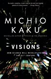 Visions, Michio Kaku, 0385484992