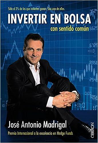 Invertir en bolsa con sentido com�n (Spanish) Paperback