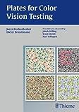 Plates for Color Vision Testing, Broschmann, Dieter and Kuchenbecker, Joern, 3131754818