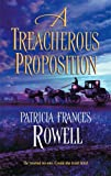 img - for A Treacherous Proposition book / textbook / text book