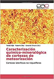 Caracterización químico-mineralógica de cortezas de meteorización: Cortezas lateríticas no niquelíferas