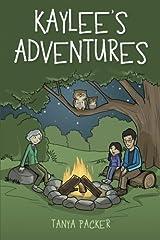 Kaylee's Adventures Paperback