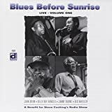 Blues Before Sunrise - Live Vol. 1