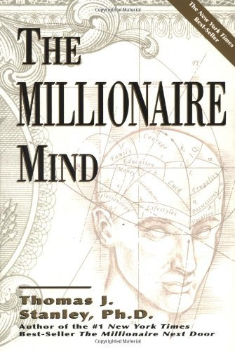 The Millionaire Mind by Thomas J. Stanley (2001-08-02)