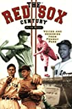 The Red Sox Century, Alan Ross, 1581823843