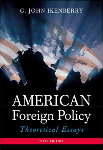 com american foreign policy theoretical essays th  american foreign policy theoretical essays 5th edition 5th edition