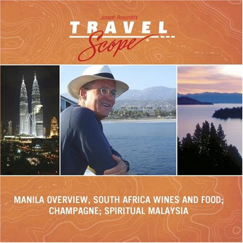 Manila Overview, South Africa Wines and Food; Champagne; Spiritual (Food Champagne)