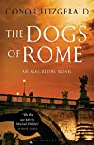 The Dogs of Rome: An Alec Blume Novel (Alec Blume Novels)