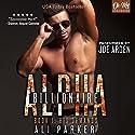 His Demands: Billionaire Alpha, Book 1 Hörbuch von Ali Parker Gesprochen von: Joe Arden