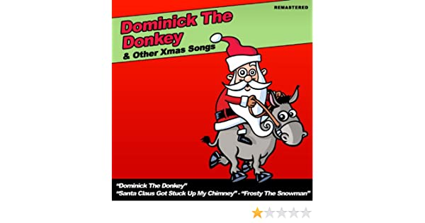 dominick the donkey other xmas songs by various artists on amazon music amazoncom - Dominick The Donkey Christmas Song