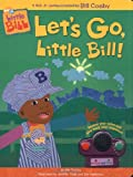 Let's Go, Little Bill!, Kiki Thorpe, 0689847769
