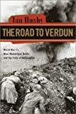 The Road to Verdun, Ian Ousby, 0385503938